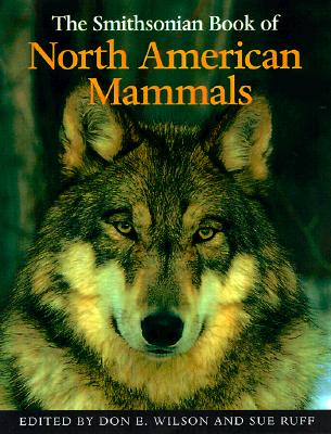 Image for The Smithsonian Book of North American Mammals