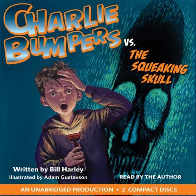 Image for CHARLIE BUMPERS VS. THE SQUEAKING SKULL