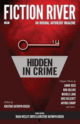 Image for Fiction River: Hidden in Crime (Fiction River: An Original Anthology Magazine) (Volume 16)