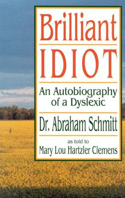 Image for Brilliant Idiot: An Autobiography of a Dyslexic