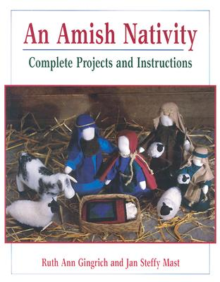 Image for An Amish Nativity : Complete Projects and Instructions