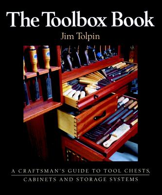 Image for The Toolbox Book: A Craftsman's Guide to Tool Chests, Cabinets and S