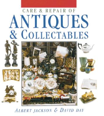 Image for Care and Repair of Antiques and Collectables