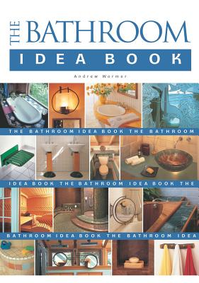 Image for The Bathroom Idea Book