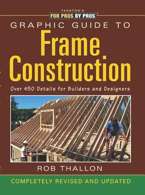 Image for Graphic Guide to Frame Construction: Completely Revised and Updated
