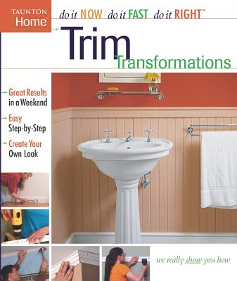 Image for Trim Transformations (Do It Now Do It Fast Do It Right)