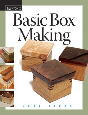Basic Box Making, Doug Stowe