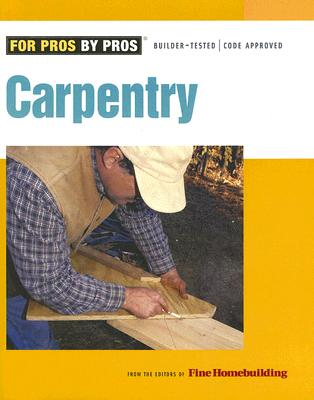 Image for Carpentry (For Pros By Pros)