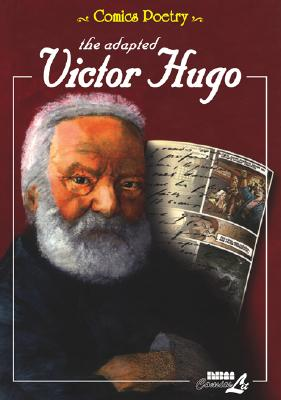 Image for The Adapted Victor Hugo (Comics Poetry) (v. 1)