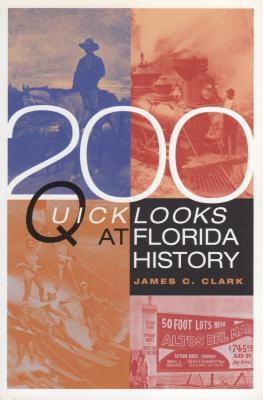 Image for 200 Quick Looks at Florida History