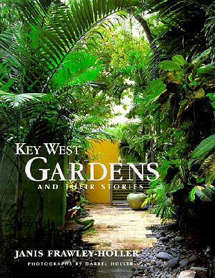Image for Key West Gardens and Their Stories