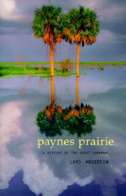Image for Payne's Prairie: A History of the Great Savanna