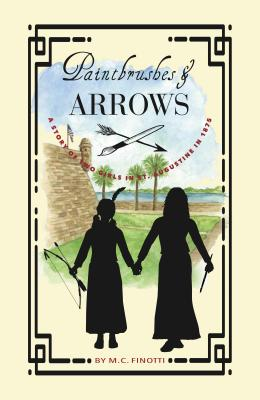 Image for Paintbrushes and Arrows: A Story of St. Augustine [Paperback] Finotti, M. C.