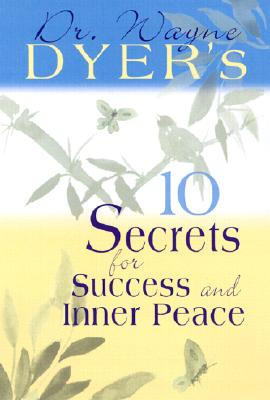 Image for 10 SECRETS FOR SUCCESS AND INNER PURPOSE