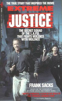 Image for Extreme Justice: The Secret Squad of the Lapd That Fights Violence