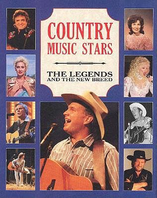 Image for Country Music Stars: The Legends and the New Breed