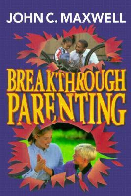 Image for BREAKTHROUGH PARENTING