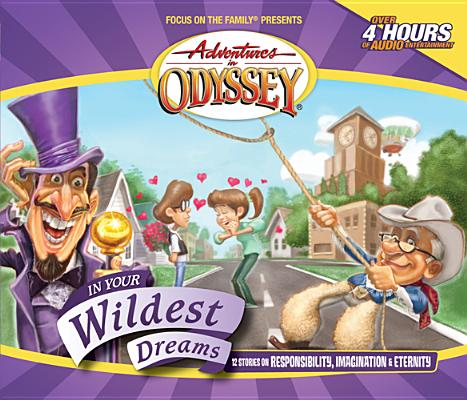 Image for Vol 34 In Your Wildest Dreams The Adventures in Odyssey
