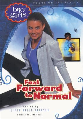 Image for Fast Forward To Normal (Brio Girls)