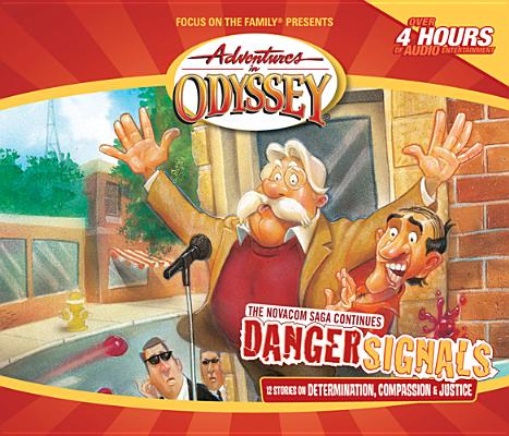 Image for Vol 36 Danger Signals The Adventures in Odyssey
