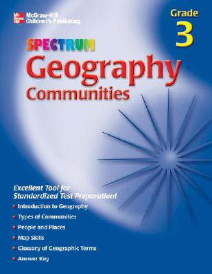 Image for Spectrum Geography, Grade 3 : Communities