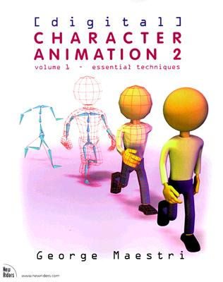 Digital Character Animation 2, Volume I: Essential Techniques, Maestri, George