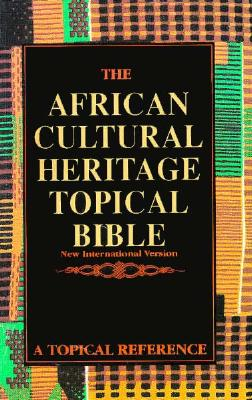 Image for The African Cultural Heritage Topical Bible (New International Version)