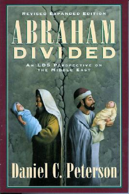 Image for Abraham Divided: An Lds Perspective on the Middle East