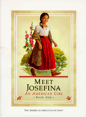 Meet Josefina, an American Girl, Book 1, Tripp, Valerie; McAliley, Susan