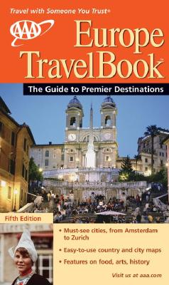 Image for AAA Europe Travelbook: The Guide to Premier Destinations
