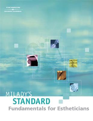Image for Milady?s Standard: Fundamentals for Estheticians