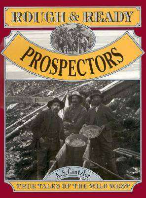 Image for Rough and Ready Prospectors (Rough and Ready Series)