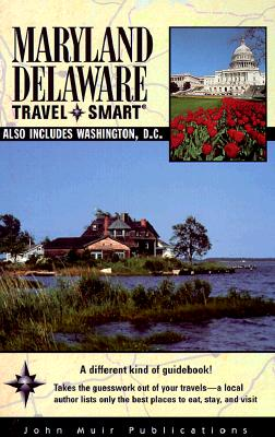 Image for Travel Smart Maryland/Delaware : Also Includes Washington, D.C