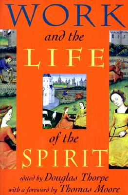 Image for WORK AND THE LIFE OF THE SPIRIT