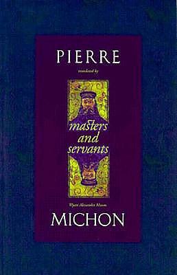 Masters and Servants, Pierre Michon