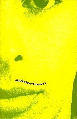Image for Spidertown: A Novel