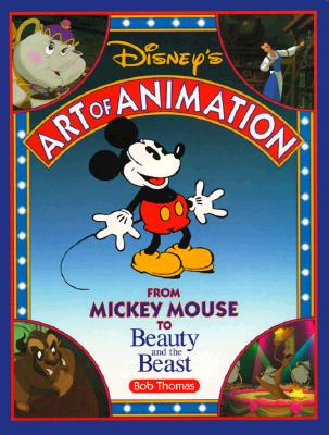 Image for Disney's Art of Animation: From Mickey Mouse to Beauty and the Beast