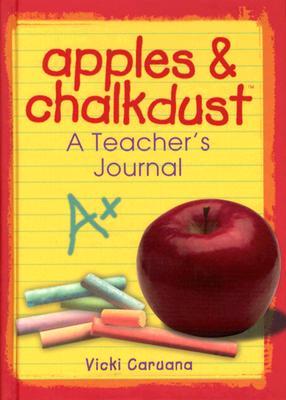 Image for Apples & Chalkdust: A Teacher's Journal (Apples & Chalkdust Series)