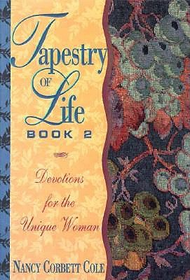 Image for Tapestry of Life Book 2: Devotions for the Unique Woman
