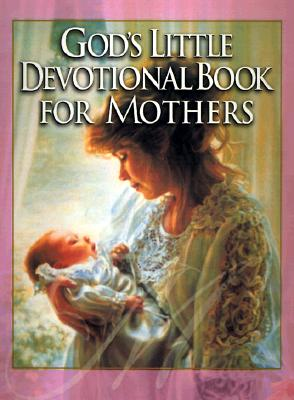 Image for God's Little Devotional Book for Mothers