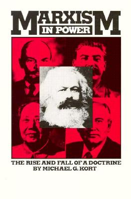 Image for Marxism in Power: The Rise ad Fall of a Doctrine