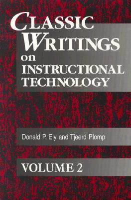 Image for Classic Writings on Instructional Technology: Volume 2 (Instructional Technology Series)