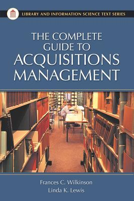 Image for Complete Guide to Acquisitions Management, The