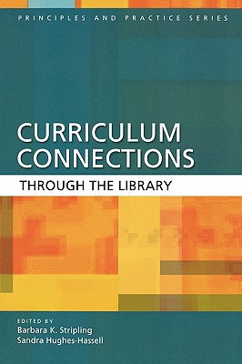 Curriculum Connections through the Library (Principles and Practice)
