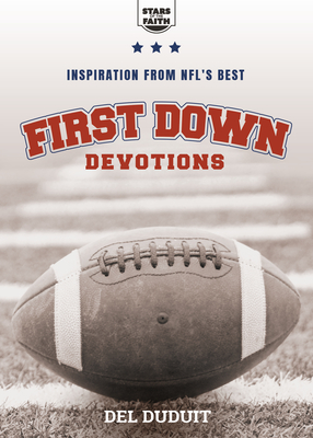Image for First Down Devotions: Inspiration from the NFL's Best (Stars of the Faith)
