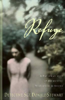 Image for Refuge: A Pathway Out of Domestic Violence and Abuse
