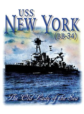 Image for Cruise Book : U.S.S.  New York (BB-34) The Old Lady of the Sea