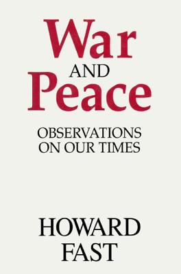 Image for War and Peace: Observations on Our Times: Observations on Our Times