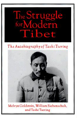 Image for Struggle for Modern Tibet: The Autobiography of Tashi Tsering, The