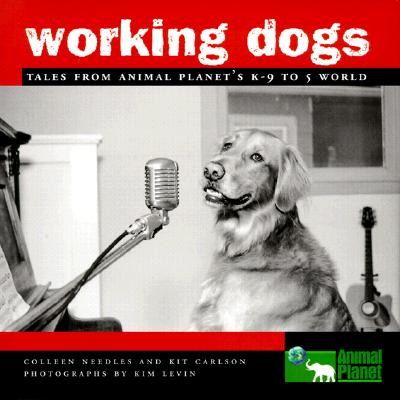 Image for Working Dogs: Tales from Animal Planet's K-9 to 5 World